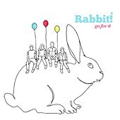 Play & Download Go For It by Rabbit | Napster