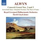 Play & Download Alwyn: Concerti Grossi Nos. 2 & 3 by David Lloyd-Jones | Napster