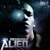 Play & Download Alien by Da Messenger | Napster