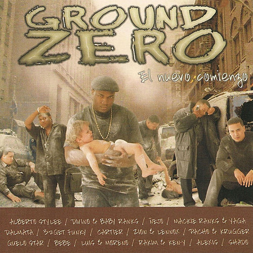 Play & Download Reggaeton Ground Zero 'El Nuevo Comienzo' by Various Artists | Napster