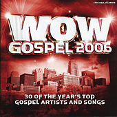 Play & Download WOW Gospel 2006 by Various Artists | Napster