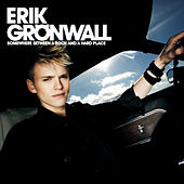 Play & Download Somewhere Between A Rock And A Hard Place by Erik Grönwall | Napster