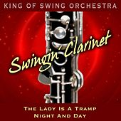 Swingin' Clarinet (The Lady Is a Tramp / Night and Day) by King Of Swing Orchestra