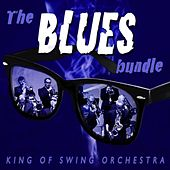 The Blues Bundle by King Of Swing Orchestra