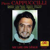 Play & Download My Life On Stage by Piero Cappuccilli | Napster