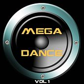 Play & Download Mega Dance, Vol.1 by Various Artists | Napster