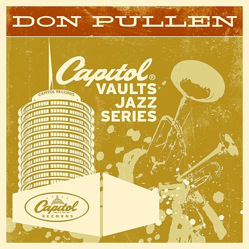 Play & Download The Capitol Vaults Jazz Series by Don Pullen | Napster