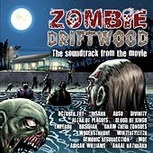 Play & Download Zombie Driftwood by Various Artists | Napster