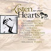Play & Download Listen To Our Hearts Vol. 1 by Various Artists | Napster
