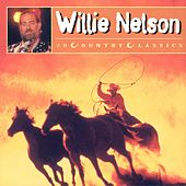 20 Country Classics by Willie Nelson