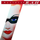 Play & Download Mystery by Rah Band | Napster
