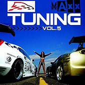 Play & Download Tuning Maxx, Vol. 5 by Various Artists | Napster