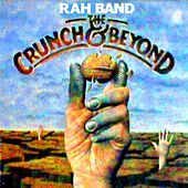 Play & Download The Crunch & Beyond by Rah Band | Napster