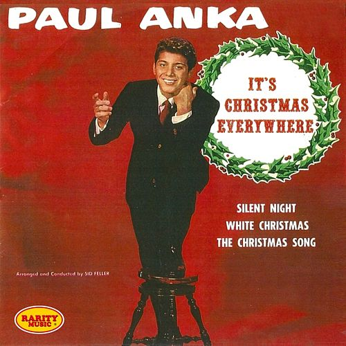 Play & Download It's Christmas Everywhere: Rarity Music Pop, Vol. 123 by Paul Anka | Napster