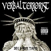 Play & Download 2011 Mix Tape by Verbal Terrorist | Napster