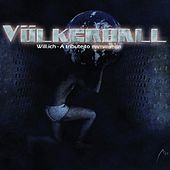 Play & Download Will.ich (A Tribute to Rammstein) by Völkerball | Napster