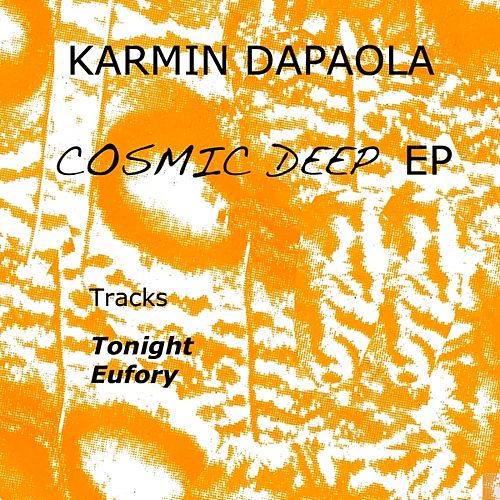 Play & Download Cosmic Deep by Karmin Dapaola | Napster