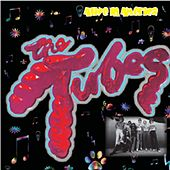 Alive In America by The Tubes