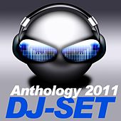 Dj-Set Anthology 2011 by Various Artists