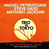Play & Download Trio In Tokyo (Bonus Track Version) by Michel Petrucciani | Napster