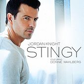 Play & Download Stingy (feat. Donnie Wahlberg) by Jordan Knight | Napster