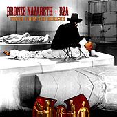 Play & Download Fresh From The Morgue (feat. RZA of Wu-Tang Clan) - Single by Bronze Nazareth | Napster
