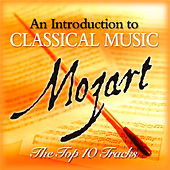 Play & Download Mozart - The Top 10 by Various Artists | Napster