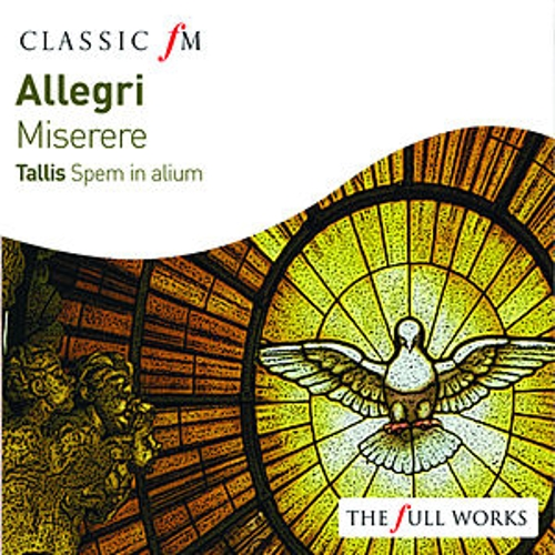 Allegri: Miserere / Tallis: Spem In Alium by Various Artists