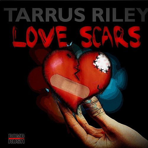 Play & Download Love Scars (Single, Riddim, Jugglin) by Tarrus Riley | Napster