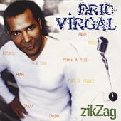 Play & Download Zig Zag by Eric Virgal | Napster