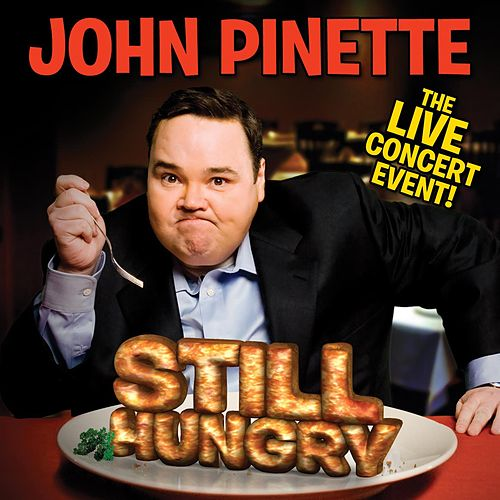 Play & Download Still Hungry by John Pinette | Napster