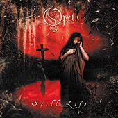 Play & Download Still Life by Opeth | Napster