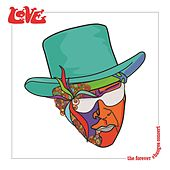 Play & Download The Forever Changes Concert by Lov.E | Napster