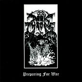 Play & Download Preparing For War - Special Edition by Darkthrone | Napster