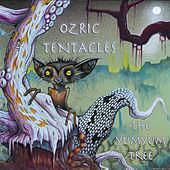 Play & Download The Yumyum Tree by Ozric Tentacles | Napster