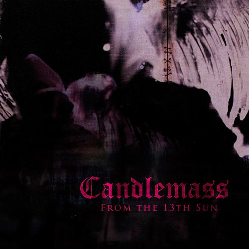 Play & Download From The 13th Sun by Candlemass | Napster