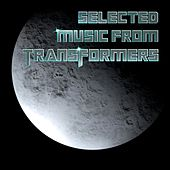 Play & Download Selected Music From Transformers by London Music Works | Napster