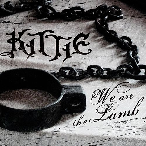 Play & Download We Are The Lamb by Kittie | Napster