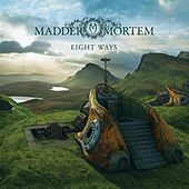 Play & Download Eight Ways by Madder Mortem | Napster