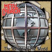 Play & Download The Weight of the World by Metal Church | Napster
