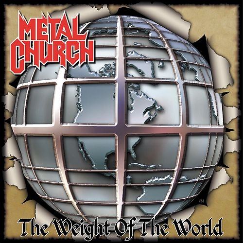 The Weight of the World by Metal Church