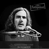 Play & Download Rockpalast: Bluesrock Legends Vol.1 by Commander Cody   Napster