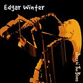 Play & Download Jazzin' The Blues by Edgar Winter | Napster