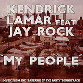 My People - Single by Kendrick Lamar