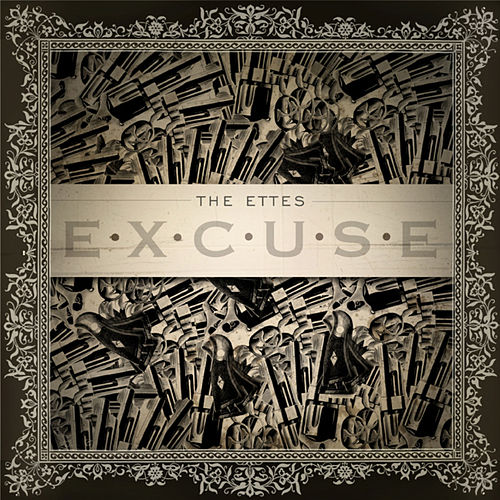 Play & Download Excuse by The Ettes | Napster