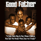 Play & Download Good Father by VYBZ Kartel | Napster