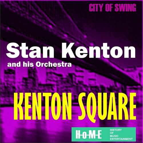 Play & Download Kenton Square by Stan Kenton | Napster