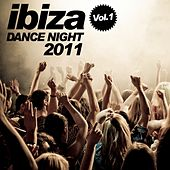 Ibiza Dance Night 2011 (Vol. 1) by Various Artists