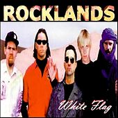 Play & Download Rocklands by White Flag | Napster