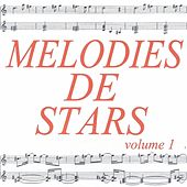Play & Download Mélodies de stars volume 1 by Various Artists | Napster